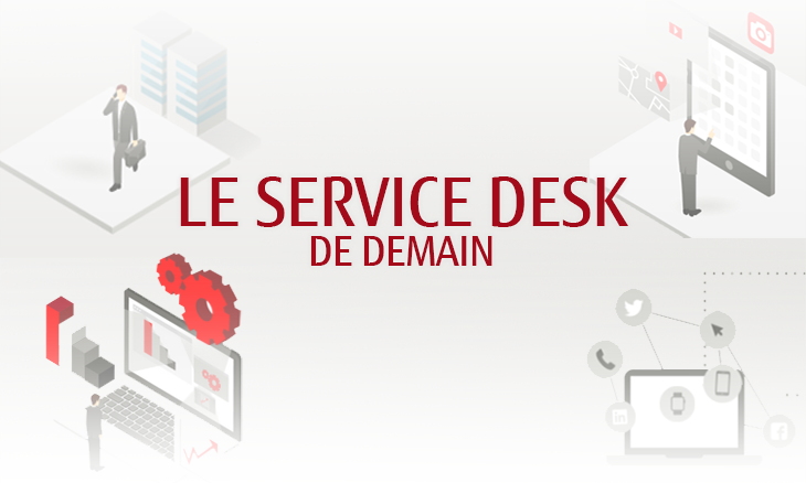 Illustration : Le Service Desk de demain
